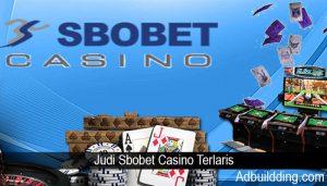 Judi Sbobet Casino Terlaris