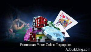 Permainan Poker Online Terpopuler