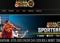 ArenaGaming88 : Situs Judi Online dan Judi Bola SBOBET Terpercaya