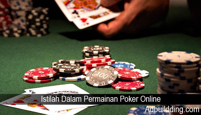 Istilah Dalam Permainan Poker Online