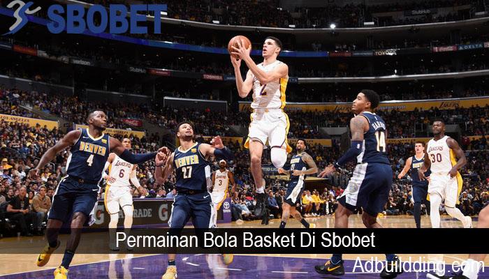 Permainan Bola Basket Di Sbobet